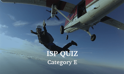 ISP Category E Quiz