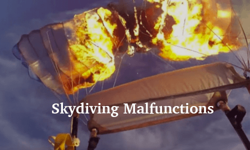 Skydiving Malfunctions